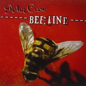 Beeline - Peter Case