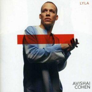 Lyla - Avishai Cohen