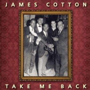 Take Me Back (Vinyl) - James Cotton
