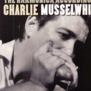 The Harmonica According To Charlie (Vinyl) - Charlie Musselwhite
