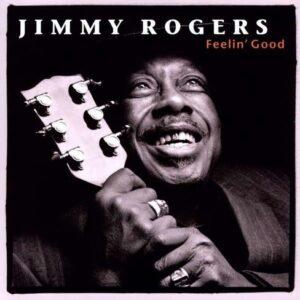 Feelin' Good (Vinyl) - Jimmy Rogers