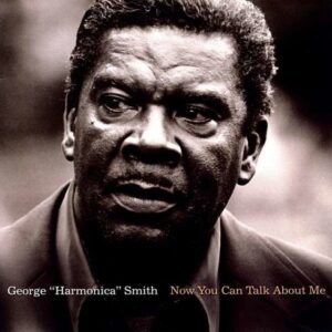 Now You Can Talk To Me (Vinyl) - George 'Harmonica' Smith