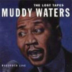 Lost Tapes (Vinyl) - Muddy Waters
