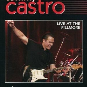 Live At The Fillmore - Tommy Castro