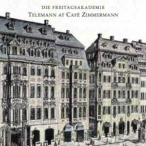 Telemann At Café Zimmermann - Die Freitagsakademie