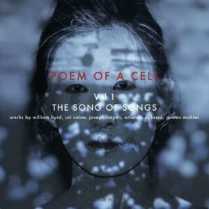 Poem Of A Cell, Vol 1: Song Of Songs - Barbara Walker