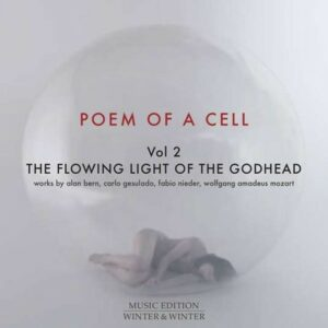 Poem Of A Cell Vol 2: The Flowing Light Of The Godhead - Exaudi