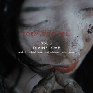 Poem Of A Cell Vol 3: Divine Love