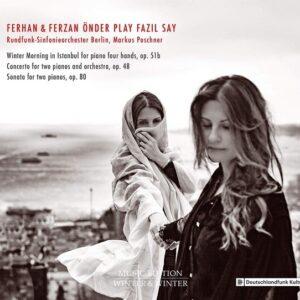 Ferhan & Ferzan Onder Play Fazil Say