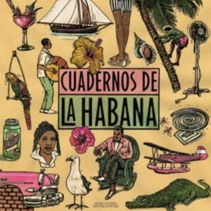 Cuadernos de La Habana.