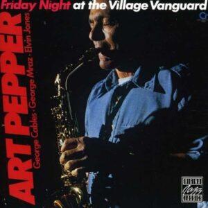 Friday Night At The Villa - Art Pepper