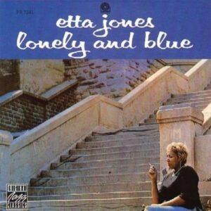 Lonely & Blue - Etta Jones