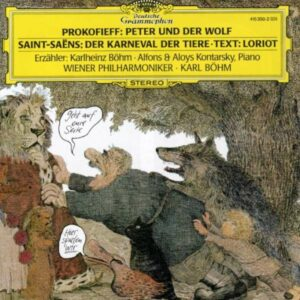 Prokofiev / Saint-Saens: Peter And The Wolf / Carnaval des Animaux - Bohm