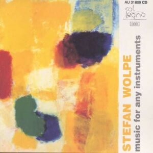 Stefan Wolpe: Music For Any Instruments - Ensemble Avance
