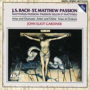 Bach: Matthaus-Passion (Highlights) - John Eliot Gardiner