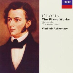 Chopin: Complete Piano Works - Ashkenazy
