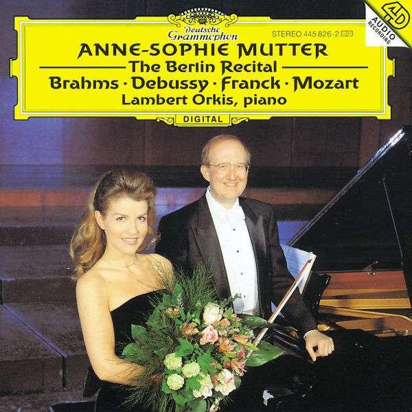 Brahms / Debussy / Franck / Mozart: Berlin Recital - Mutter