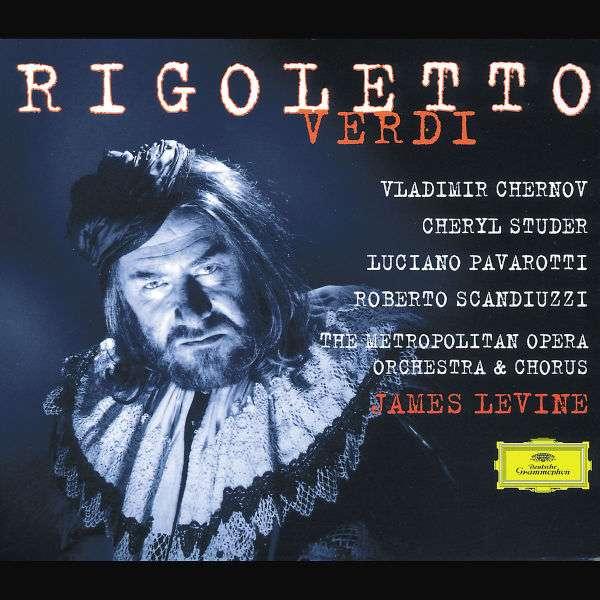 Verdi: Rigoletto (Complete) - Chernov / Studer / Pavarotti / Scandiuzzi / Levine