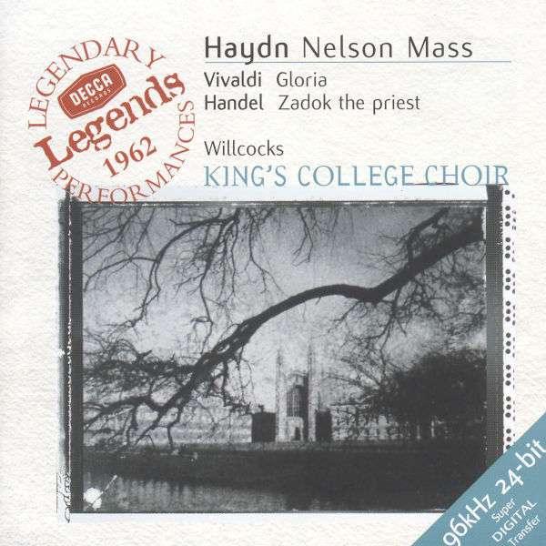 "Haydn / Vivaldi / Handel: Nelson Mass / Gloria / Zadok The Priest - Missa in angustiis ""Nelson Mass"", Hob. XXII:11 in D minor"