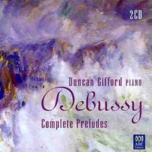 Debussy: Complete Preludes - Gifford, Duncan