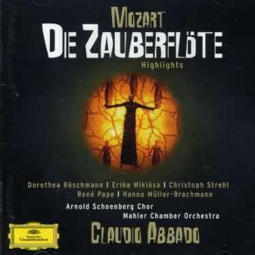 Mozart: Zauberflote (Highlights) - Pape / Strehl / Roschmann / Abbado