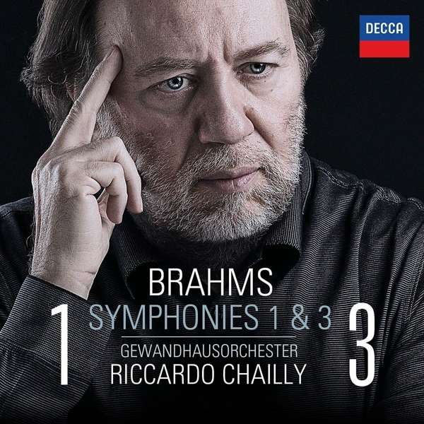 Brahms: Symphonies Nos. 1 & 3 - Chailly