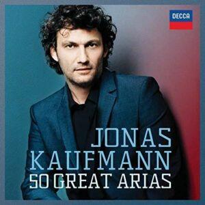 50 Great Arias - Kaufmann