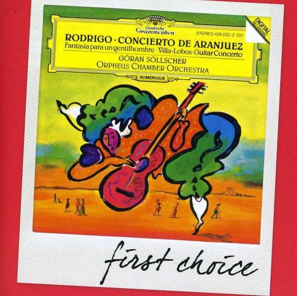 Rodrigo / Villa-Lobos: Concierto De Aranjuez / Guitar Concerto - Sollscher
