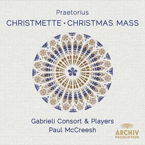 Praetorius: Christmette - Paul McCreesh