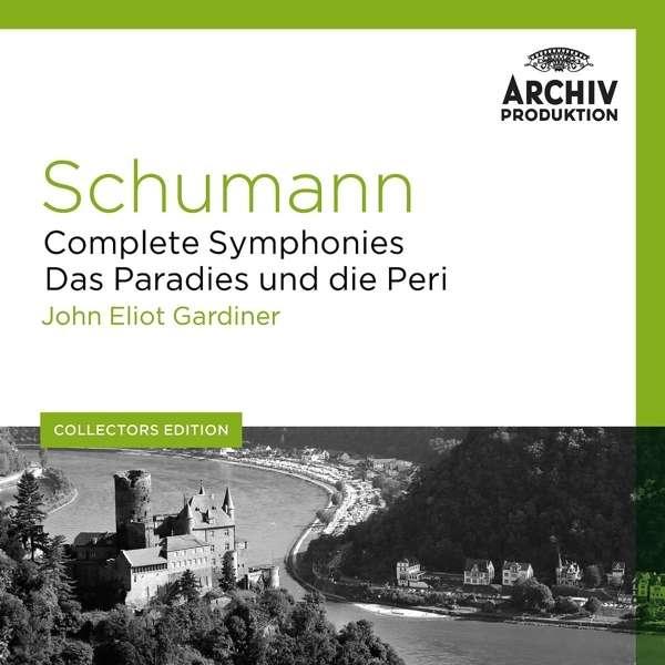 Schumann: The Symphonies - John Eliot Gardiner
