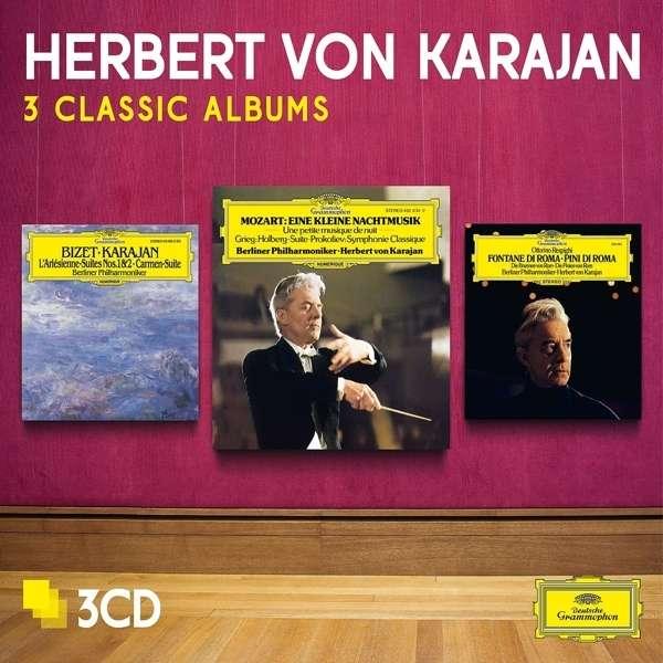 Mozart / Bizet / Respighi: Mozart Ekn / Bizet / Respighi - Three Albums