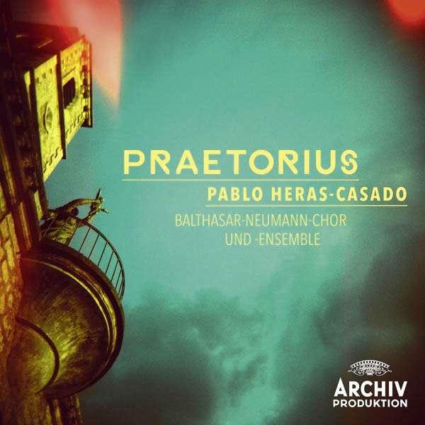 Praetorius - Pablo Heras-Casado