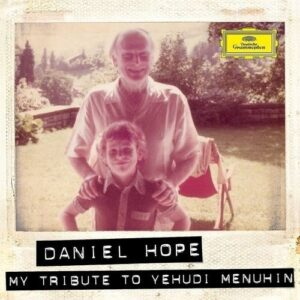 My Tribute To Yehudi Menuhin - Hope