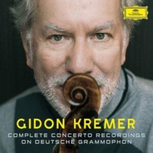 Complete Deutsche Grammophon & Philips Recordings - Gidon Kremer