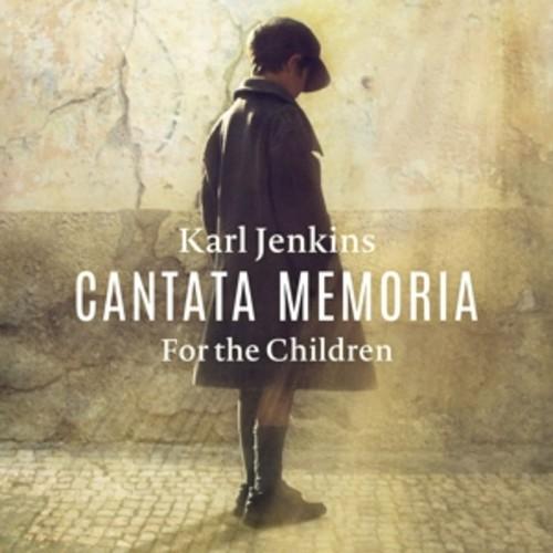 Karl Jenkins: Cantata Memoria - For The Children - Bryn Terfel