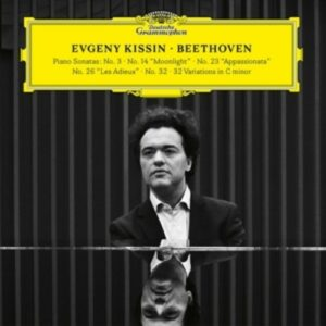 Beethoven: Piano Sonatas Nos. 3, 14, 23, 26, 32 - Evgeny Kissin