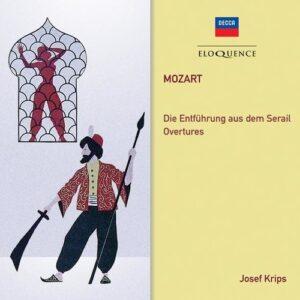 Mozart: Die Entführung Aus Dem Serail & Overtures - Josef Krips