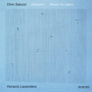 Dino Saluzzi: Imagenes, Music For Piano - Horacio Lavandera