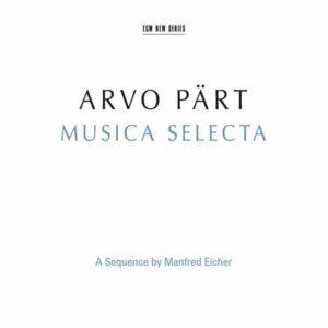 Pärt: Musica Selecta