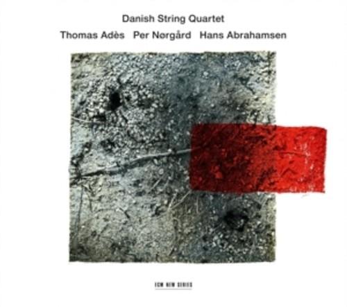Abrahamsen / Ades / Norgard - The Danish String Quartet