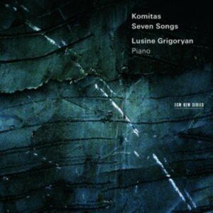 Komitas Piano Compositions - Lusine Grigorian