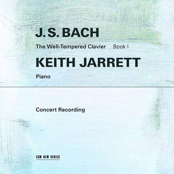 Bach: The Well-Tempered Clavier Book I - Keith Jarrett