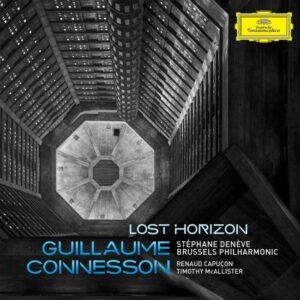 Guillaume Connesson: Lost Horizon - Renaud Capucon