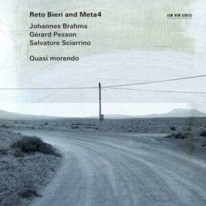 Sciarrino / Brahms / Pesson: Quasi Morendo - Reto Bieri & Meta4