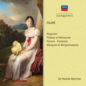 Faure: Requiem, Orchestral Works - Neville Marriner