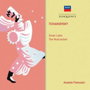 Tchaikovsky: Swan Lake & Nutcracker Suite - Anatole Fistoulari