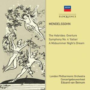 Mendelssohn: Symphony No. 4, A Midsummer Night's Dream - Eduard van Beinum