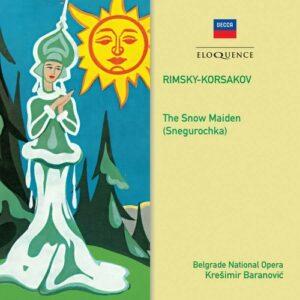 Rimsky-Korsakov: The Snow Maiden - Kreshimir Baranovich