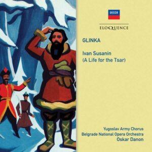 Glinka: Ivan Susanin (A Life For The Tsar) - Oskar Danon