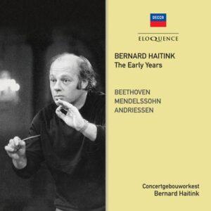 The Early Years - Bernard Haitink